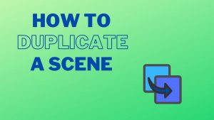 How to Duplicate a Scene Banner Image