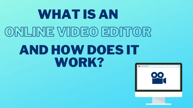 What is an online video editor and how does it work? Cover