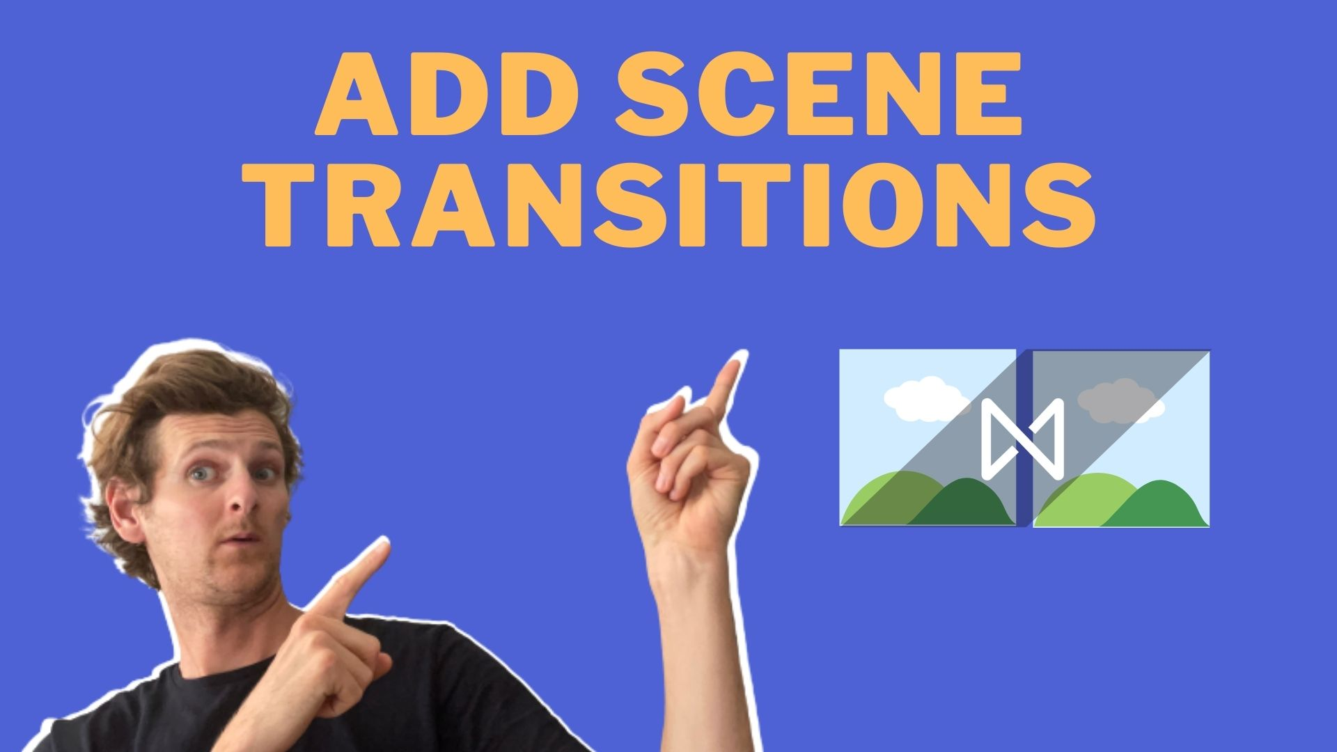 How to Add Scene Transitions Cover image